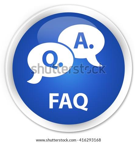 Faq (question answer bubble icon) blue glossy round button - stock photo