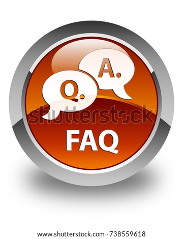 Faq (question answer bubble icon) isolated on glossy brown round button abstract illustration