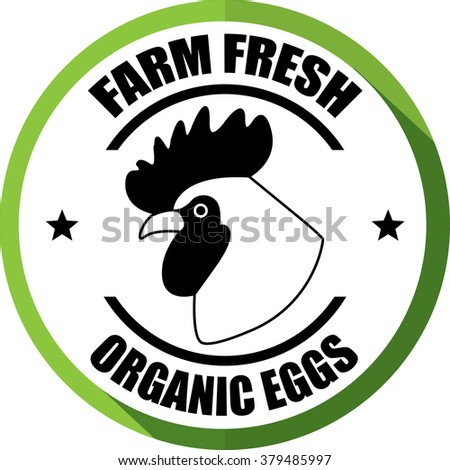 Farm fresh,Organic eggs green, Button, label and sign.