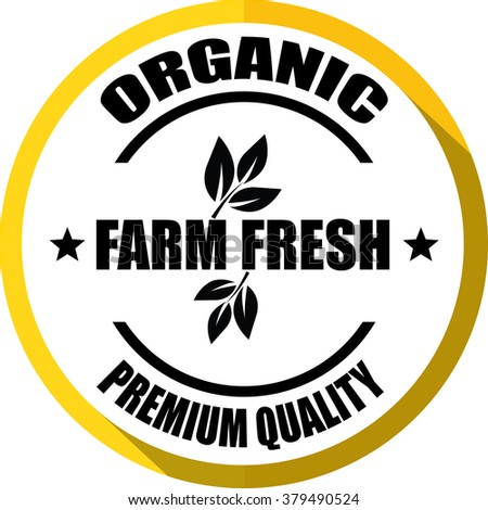 Farm fresh,organic, premium quality yellow, Button, label and sign.