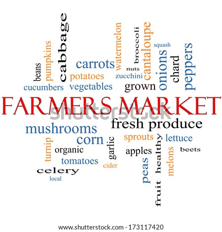 Farmers Market Word Cloud Concept with great terms such as fresh, produce, local and more. - stock photo