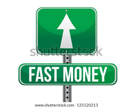 fast easy money illustration design over a white background