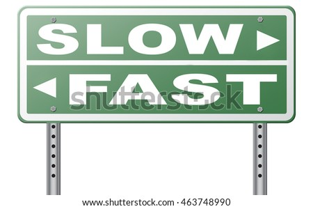 fast or slow pace, lane or living faster or slower speed stop rat race and adapt to slower lifestyle take your time do it easy road sign arrow 3D illustration