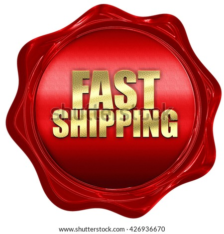 fast shipping, 3D rendering, a red wax seal - stock photo