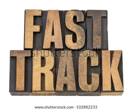 fast track - career concept - isolated text in vintage letterpress wood type