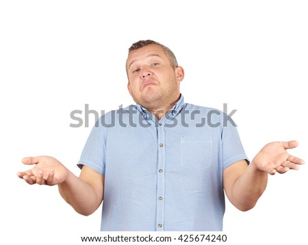 Fat man shrugging shoulders I don't know gesture Isolated on white background.. Human body language.    - stock photo