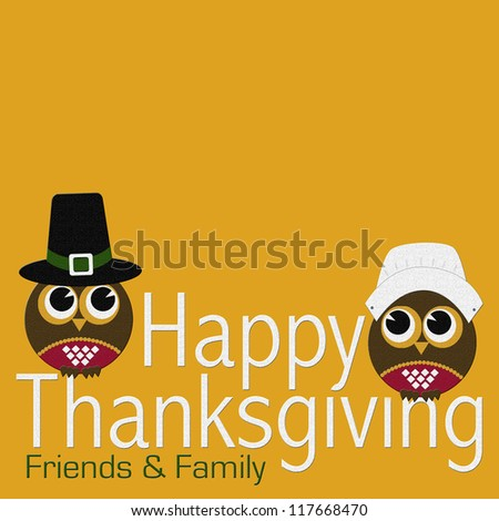 Fat Owls Happy Thanksgiving Family and Friends Bright Color Fall Color - stock photo