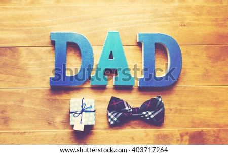 Father's day celebration theme with DAD block letters - stock photo