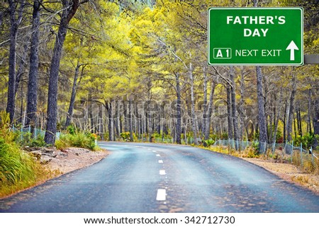 FATHERS DAY road sign against clear blue sky - stock photo