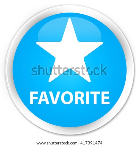 Favorite (star icon) cyan blue glossy round button - stock photo