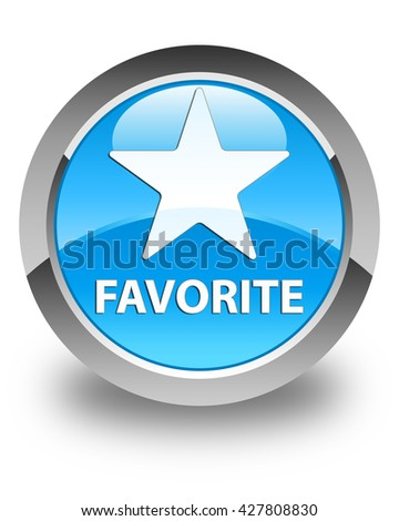 Favorite (star icon) glossy cyan blue round button - stock photo