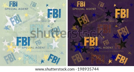 FBI.  Special agent. Federal Bureau of Investigation.  Texture, background - stock photo