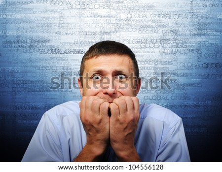 Fear of businessman, world global crisis concept - stock photo