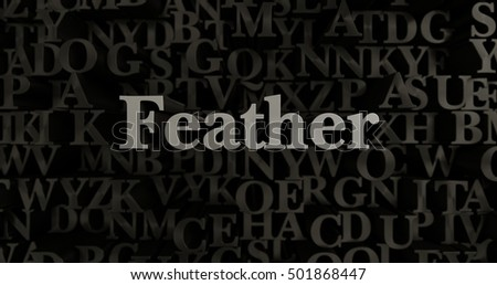 Feather - 3D rendered metallic typeset headline illustration.  Can be used for an online banner ad or a print postcard.