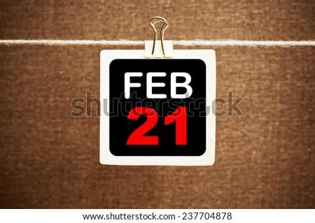 February 21 Calendar. Part of a set - stock photo