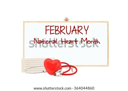 February National Heart Month Blackboard Red Heart Stethoscope isolated on white background - stock photo