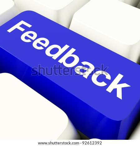 Feedback Computer Key In Blue Showing Opinion And Surveys