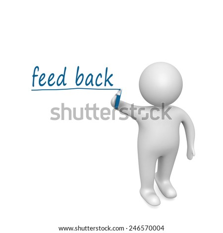 feedback concept drawn by a man - stock photo