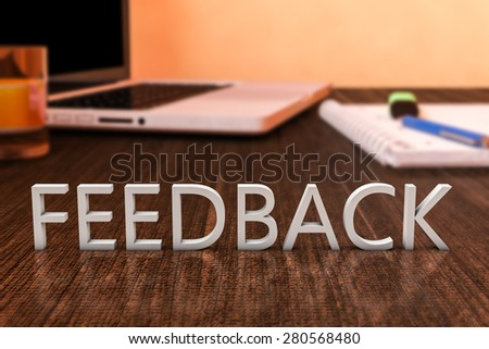 Feedback - letters on wooden desk with laptop computer and a notebook. 3d render illustration. - stock photo