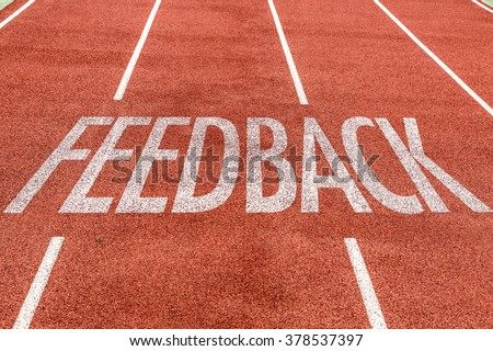 Feedback written on running track