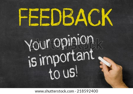 Feedback - Your opinion is important to us - stock photo