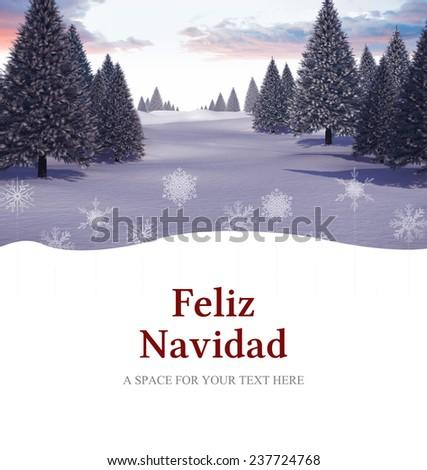 Feliz navidad against snowy landscape with fir trees - stock photo