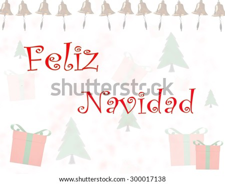 Feliz Navidad - Merry Christmas spanish text - stock photo