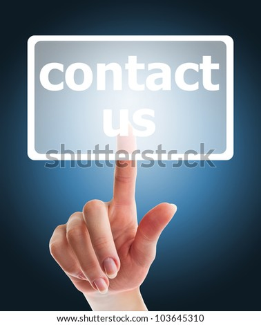 female hand pushing contact us button on a touch screen interface - stock photo