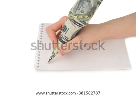 Female hand writing on paper pen dollars on a white background