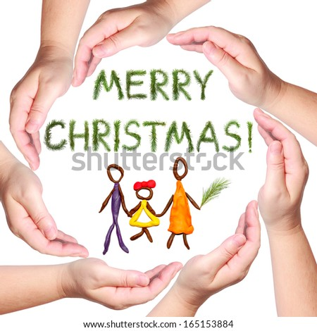Female hands forming a circle isolated on the white background, Merry Christmas - words of congratulation made of a pine branches, and happy family (objects are executed from color plasticine) - stock photo