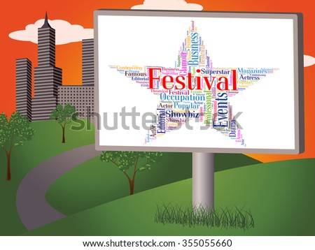 Festival Star Showing Concerts Word And Festivals - stock photo