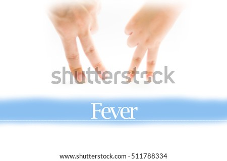 Fever - Heart shape to represent medical care as concept. The word Fever is a part of medical vocabulary in stock photo.