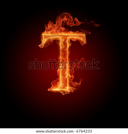 Fiery font. Letter T - stock photo