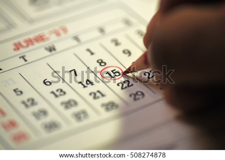 Fifteenth day of month/ Month Calendar/ Planning mark on the date/ Bill payment