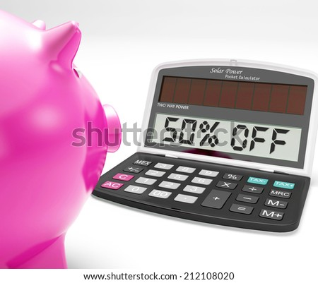 Fifty Percent Off Calculator Meaning Half-Price Promotions - stock photo