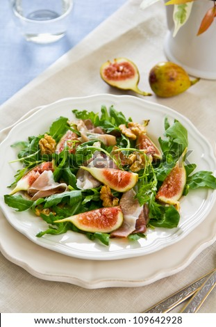 Fig ,Prosciutto and arugula salad