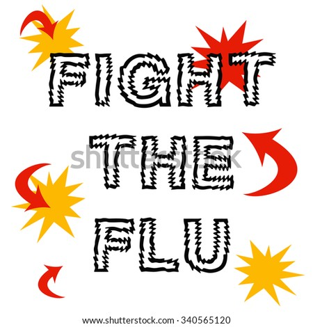 fight the flu, red arrows and words on white illustration - stock photo