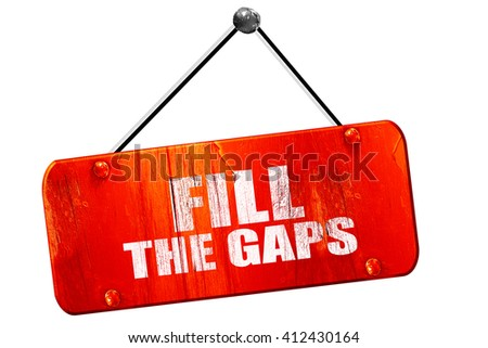 fill the gaps, 3D rendering, vintage old red sign - stock photo