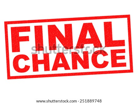 FINAL CHANCE red Rubber Stamp over a white background. - stock photo