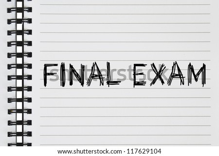 final exam text on the notebook - stock photo