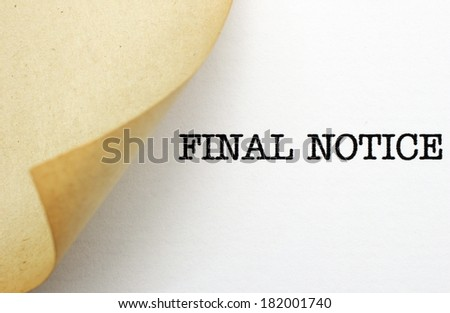 Final notice - stock photo