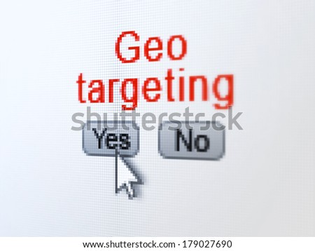 Finance concept: buttons yes and no with pixelated word Geo Targeting and Arrow cursor on digital computer screen, selected focus 3d render - stock photo