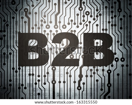 Finance concept: circuit board with  word B2b, 3d render - stock photo