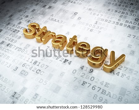 Finance concept: Golden Strategy on digital background, 3d render