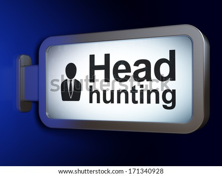 Finance concept: Head Hunting and Business Man on advertising billboard background, 3d render - stock photo