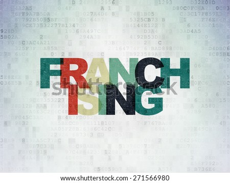 Finance concept: Painted multicolor text Franchising on Digital Paper background, 3d render - stock photo