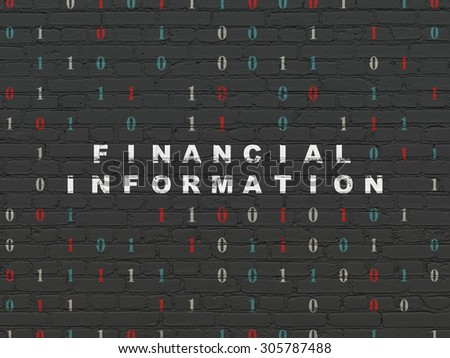 Finance concept: Painted white text Financial Information on Black Brick wall background with Binary Code, 3d render