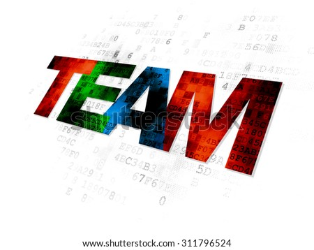 Finance concept: Pixelated multicolor text Team on Digital background