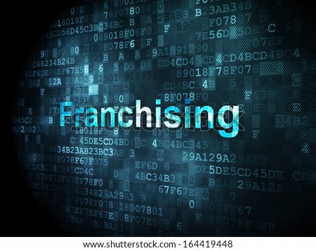 Finance concept: pixelated words Franchising on digital background, 3d render - stock photo