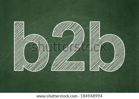Finance concept: text B2b on Green chalkboard background, 3d render - stock photo